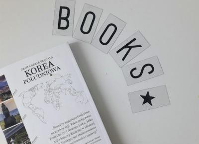 Chinguui blog: Jakie książki o Korei warto przeczytać?