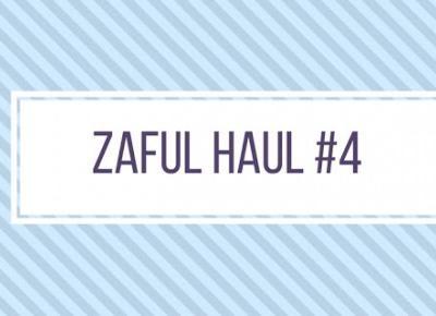 Agrafka: ZAFUL HAUL #4
