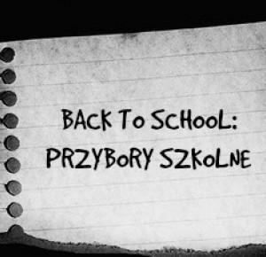 MyLittleWorld: BACK TO SCHOOL - PRZYBORY SZKOLNE #3
