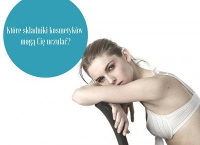 Które składniki kosmetyków mogą Cię uczulać? | FLAMING BLOG