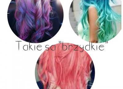 DARRISKA: Dlaczego np. niebieskie włosy są brzydkie a blond ładne?