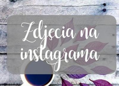 Only Dreams : Zdjęcia na Instagrama