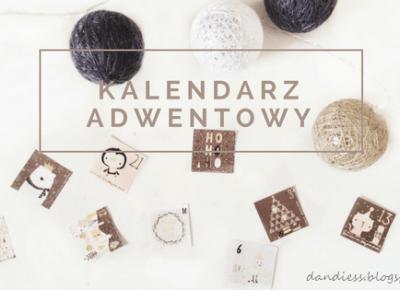 Dandiess I blog lifestyle: Kalendarz Adwentowy I DIY