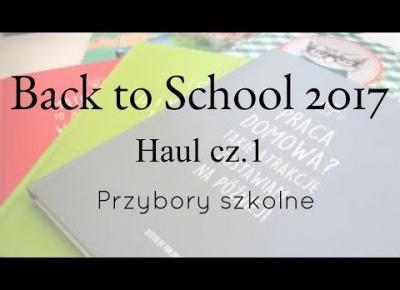 Back to School I HAUL I Przybory szkolne cz.1