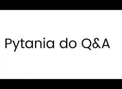 Pytania do Q&A