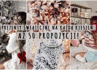 Prezenty świąteczne na każdą kieszeń. Aż 50 propozycji! | DlaNastolatek.pl