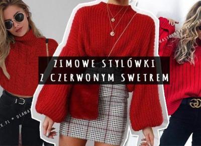 Zimowe stylówki z czerwonym swetrem | DlaNastolatek.pl