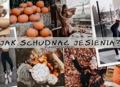Jak schudnąć jesienią? | DlaNastolatek.pl