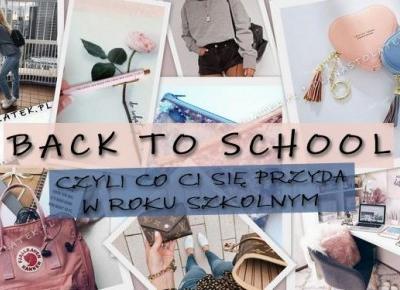Back to school, czyli co Ci się przyda w roku szkolnym | DlaNastolatek.pl
