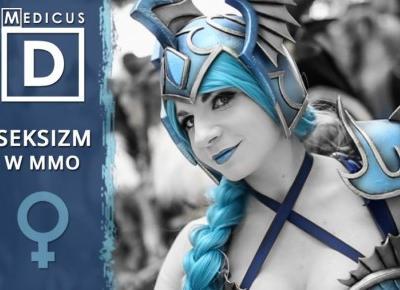 Jak wygląda seksizm w grach MMO/World of Warcraft ?