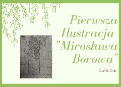 Mirosława Borowa - Pierwsza ilustracja - Cień Pisarza