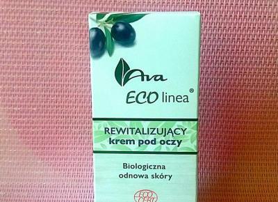 Testowanie produktów i nie tylko : Ekologiczny krem pod oczy Eco linea od  Ava Laboratorium - recenzja