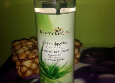 Testowanie produktów i nie tylko : Relaksujący żel pod prysznic i do kąpieli Aloe menta Krynickie SPA od BIO-LIFE COSMETICS