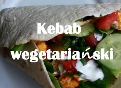Life is strange...: Kebab wegetariański.