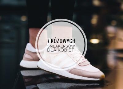 Oto różowe buty, w którychzakochasz się od pierwszego wejrzenia!