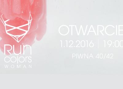 Run Colors Woman Otwarcie - Premiera kolekcji