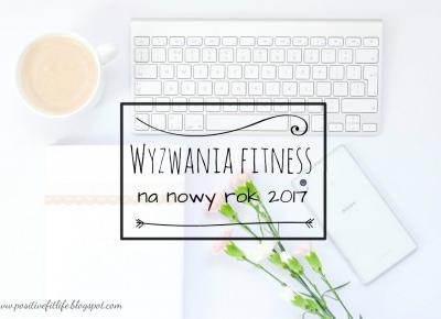 Positive Fit Life dla DDOB: Wyzwania fitness na rok 2017