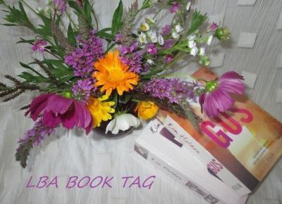 Książkowa Dusza: LBA - Book Tag - Dowiedz się czegoś o mnie!