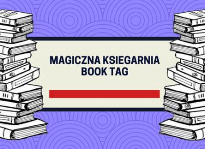 Książkowa Dusza: Magiczna księgarnia Book Tag