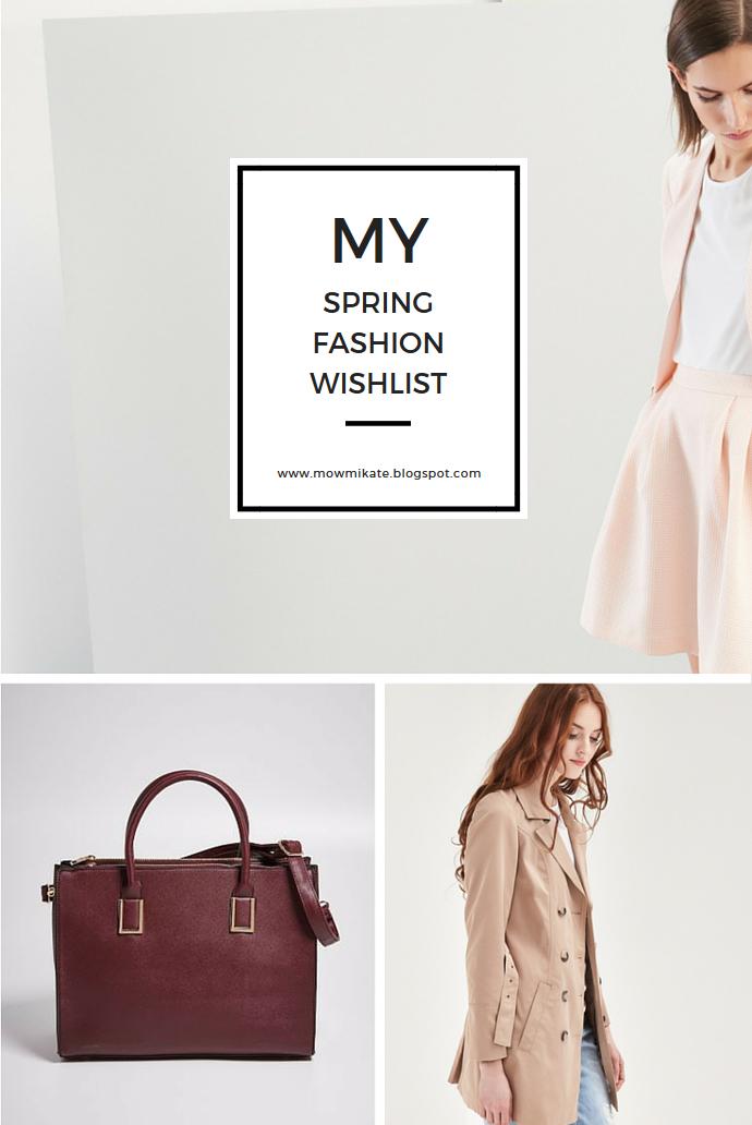 Wiosenna lista zakupów - ▪ Kate's World ▪ fashion, beauty