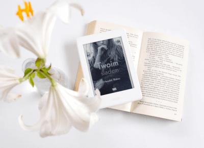 A. Meredith Walters: Twoim śladem - ▪ Mów mi Kate ▪ blog lifestylowy