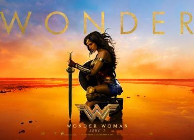 Recenzja filmu Wonder Woman  - ▪ Mów mi Kate ▪ blog lifestylowy