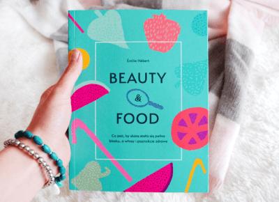 Émilie Hébert: Beauty&Food  - ▪ Mów mi Kate ▪ blog lifestylowy