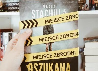 Oszukana - Magda Stachula [RECENZJA] - ▪ Mów mi Kate ▪ blog lifestylowo-recenzencki