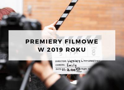 Premiery filmowe w 2019 roku (część I) - ▪ Mów mi Kate ▪ blog lifestylowo-recenzencki