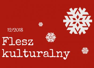 Flesz kulturalny 12/2018 - ▪ Mów mi Kate ▪ blog lifestylowo-recenzencki