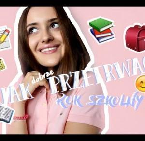 BACK TO SCHOOL: Jak przeżyć rok szkolny?