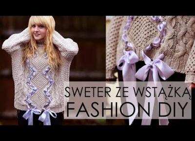 Modowe DIY | Sweter ze wstążką i kokardami inspirowany Diorem