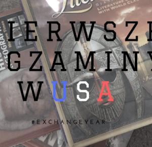 PIERWSZE EGZAMINY W USA ! | #exchangeyear | - FlawlessBananaa by Anna Walczak