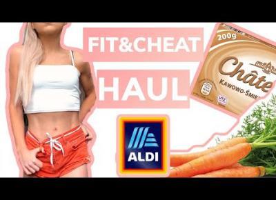 FIT&CHEAT HAUL Z ALDI 🍕🍔🍫