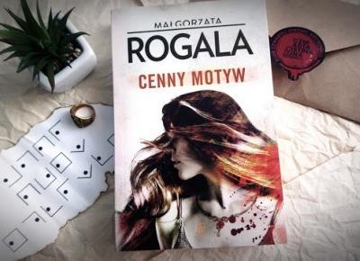 Świat ukryty w słowach: [241] Małgorzata Rogala -