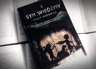 Świat ukryty w słowach: [246] Kelly Barnhill -