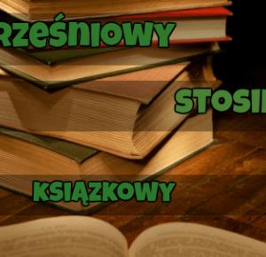 Świat ukryty w słowach: Wrześniowy stosik książkowy