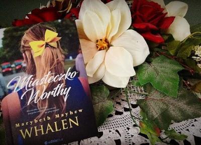 Świat ukryty w słowach: [222] Marybeth Mayhew Whalen -