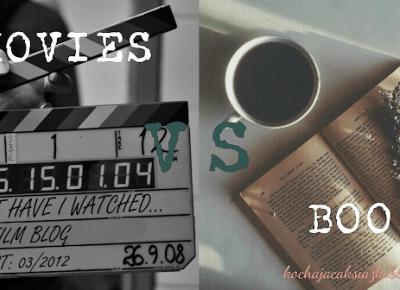 Świat ukryty w słowach: Movies vs Books -