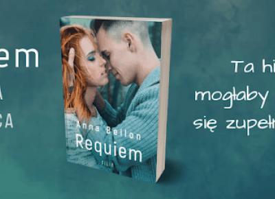 Witaj zdrowy romansie, czyli Anna Bellon i Requiem