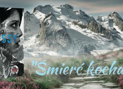 Śmierć kocha góry, czyli o Lissy Luca D'Andrea