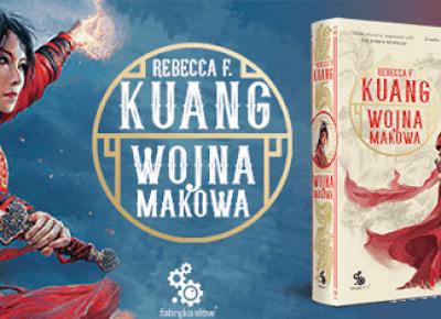 Rebecca F. Kuang - Wojna Makowa, czyli książka, której się nie spodziewałam | Gosiarella