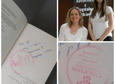 Opinie okularnicy: Zawsze szczęśliwe zakończenie, czyli spotkanie z Magdaleną Witkiewicz
