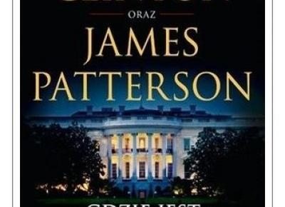 Grafnert About Books: Bill Clinton & James Paterson - Gdzie jest prezydent?