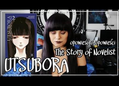 Utsubora - The Story of Novelist - recenzja - opowieść o opowieści