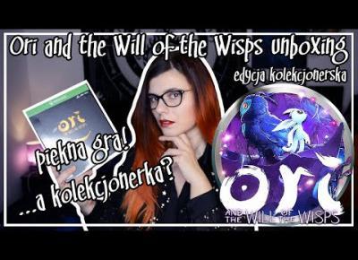 Ori and the Will of the Wisps unboxing edycja kolekcjonerska - piękna gra!... a kolekcjonerka?
