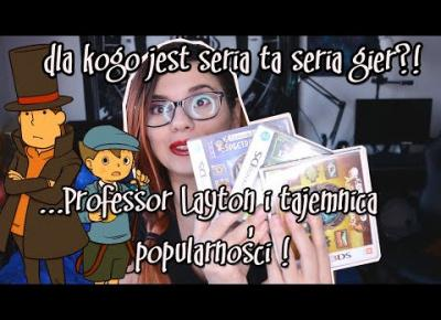Professor Layton i tajemnica popularności! - dla kogo jest ta seria gier?