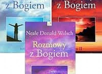 Rozmowy z Bogiem - Neale Donald Walsch - Sekrety sukcesu
