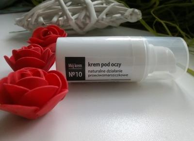 Cosmetics reviews : Pielęgnacja okolic oczu - Mój Krem nr 10 - Krem pod oczy / Fitomed