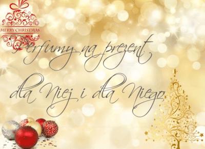 Perfumy na prezent dla Niej i dla Niego | INSZAWORLD - blog